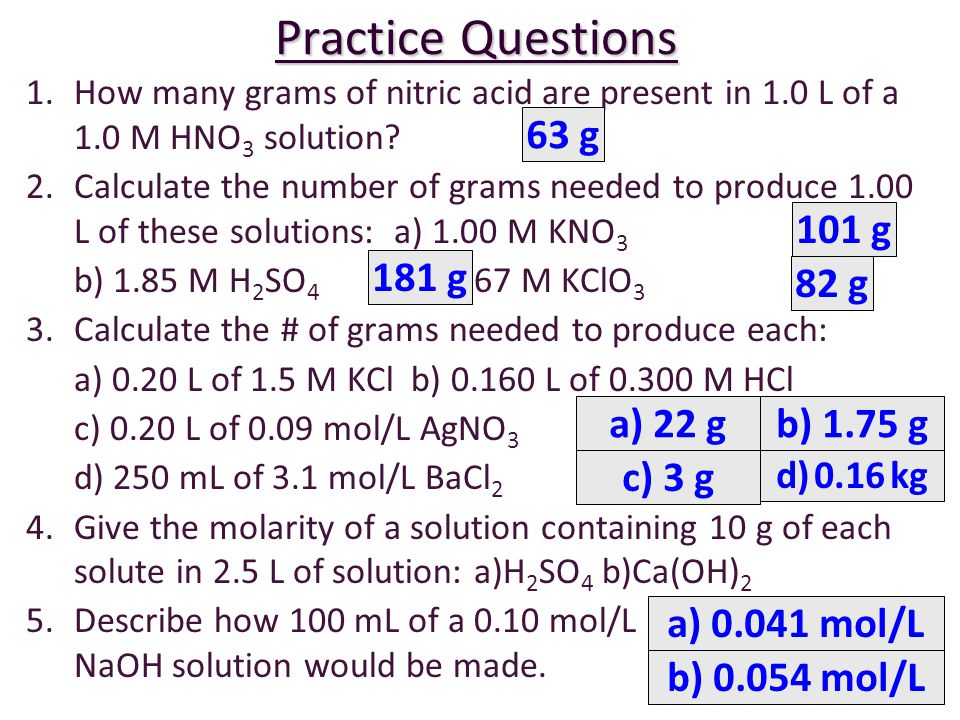 Practice Questions 63 g 101 g 181 g 82 g a) 22 g b) 1.75 g c) 3 g