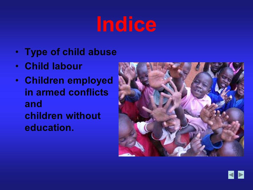 Indice Type of child abuse Child labour