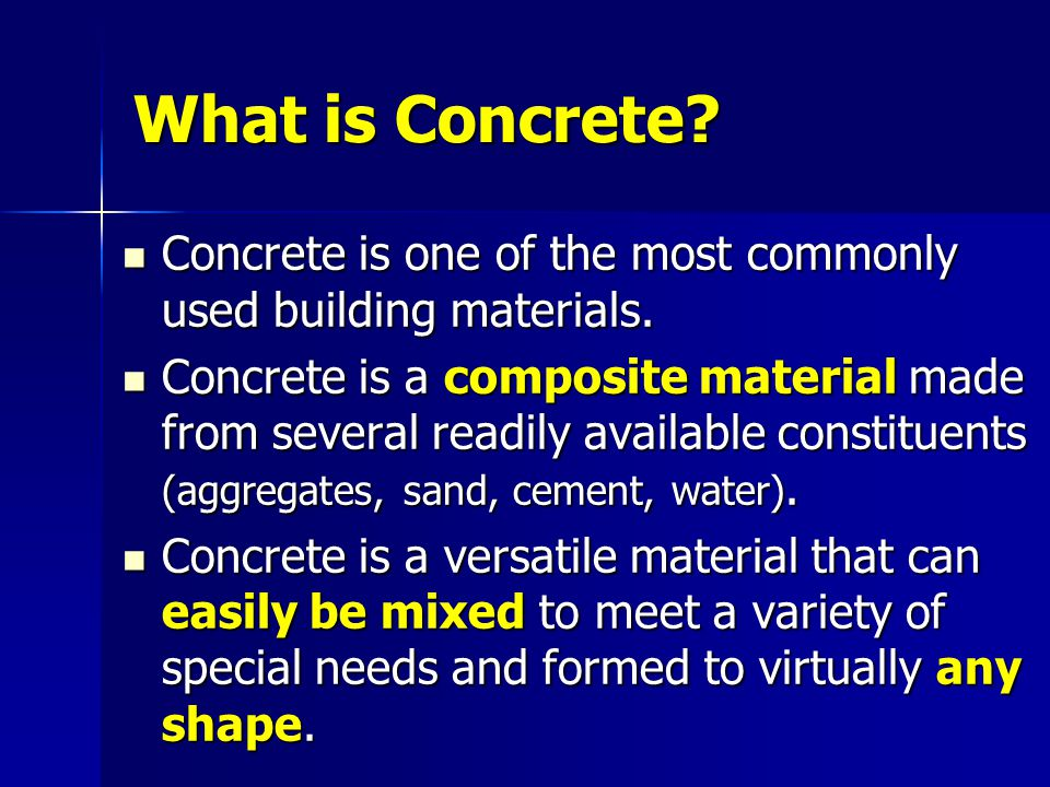 concrete the most important material in building Building materials are important parameters for the provision of energy efficiency   soil–cement block is the most energy efficient among the alternative.