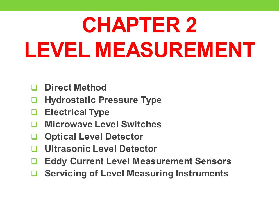 Types Of Electrical Measuring Instruments : Chapter level measurement ppt download