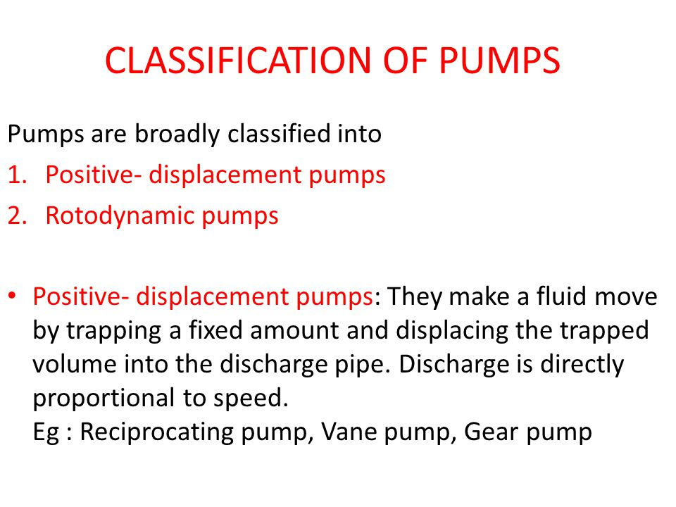 CLASSIFICATION OF PUMPS