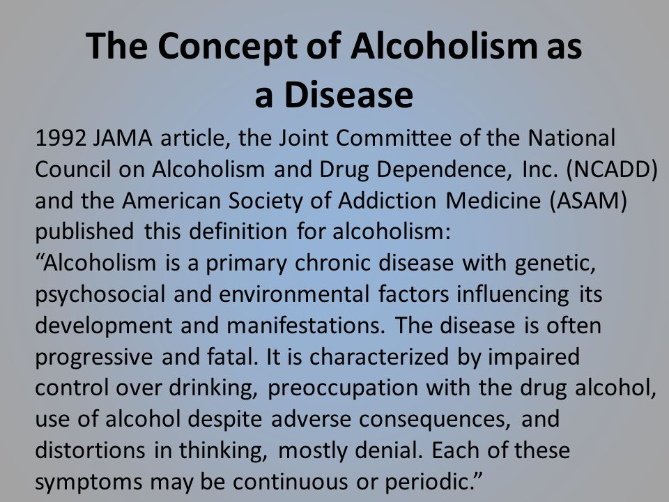 a study of alcoholism and its definition Start studying definitions of alcoholism learn vocabulary, terms, and more with flashcards, games, and other study tools.