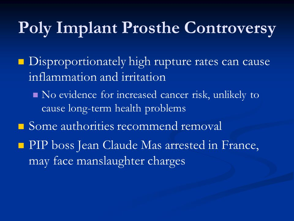 breast implant controversy Breast implant surgery is not a one-time cost on average, implants last seven to 12 years, and each replacement adds to the cost even if the implant itself is.