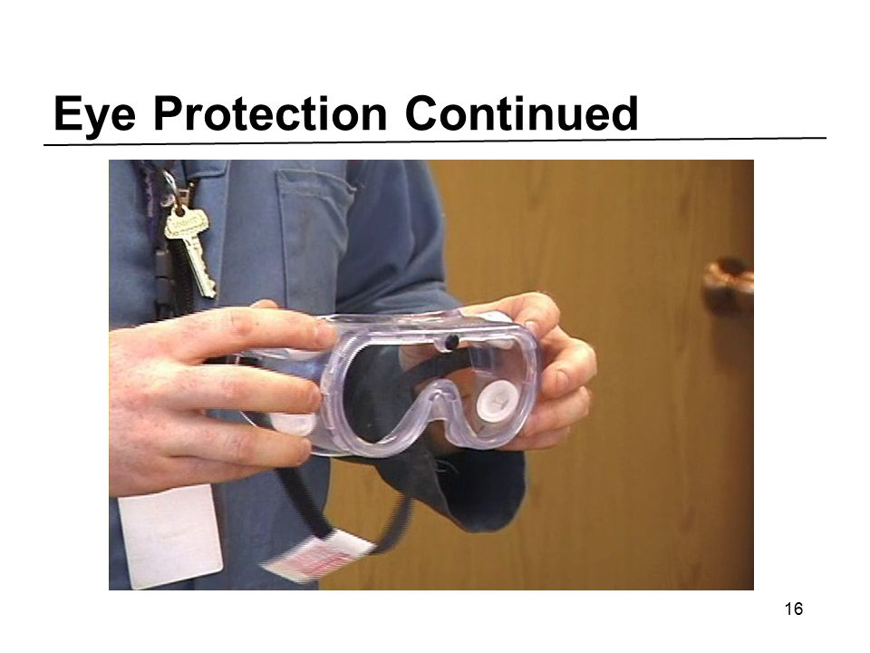 Eye Protection Continued