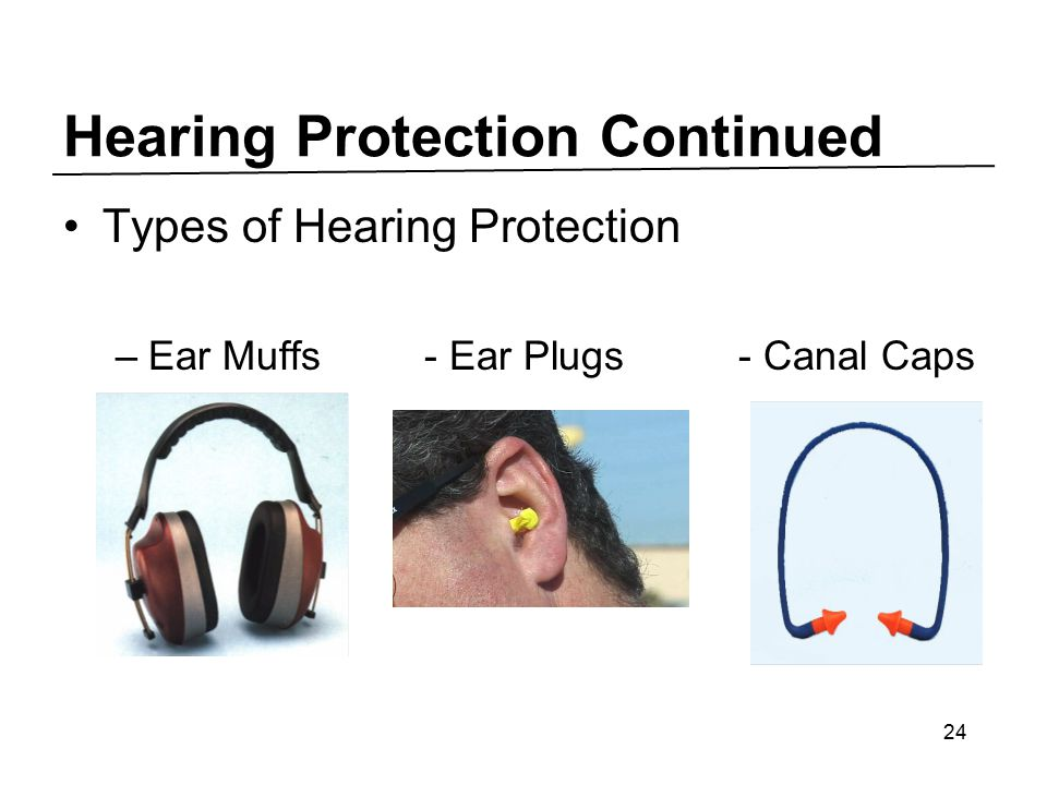 Hearing Protection Continued