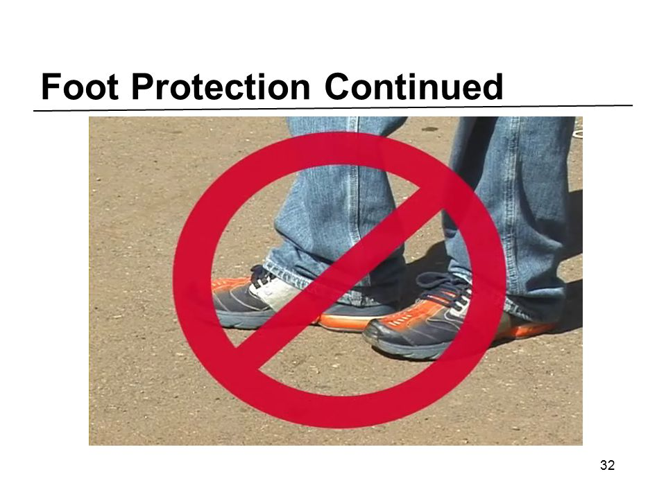 Foot Protection Continued