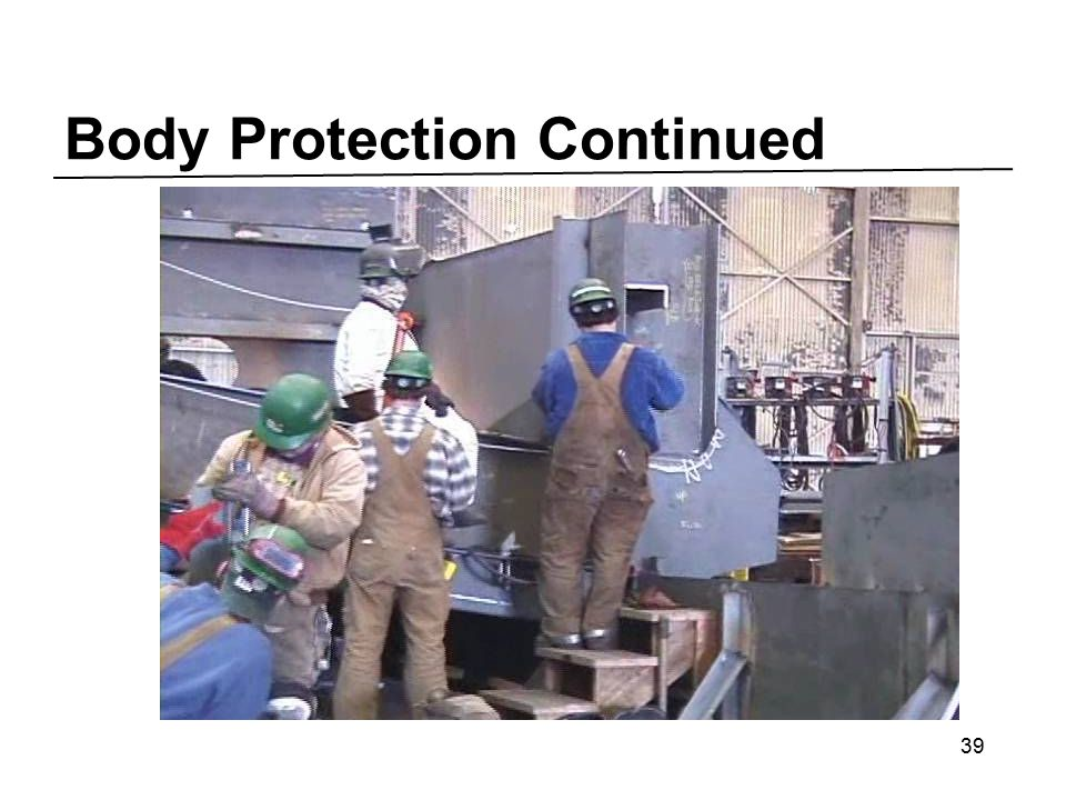 Body Protection Continued