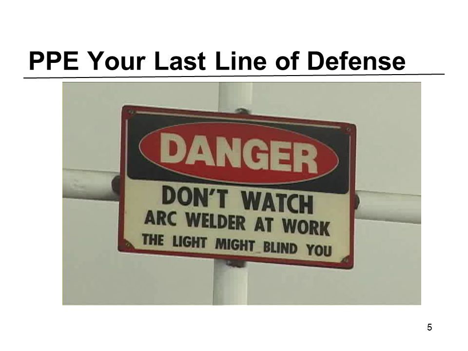 PPE Your Last Line of Defense