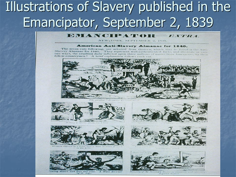 Illustrations of Slavery published in the Emancipator, September 2, 1839