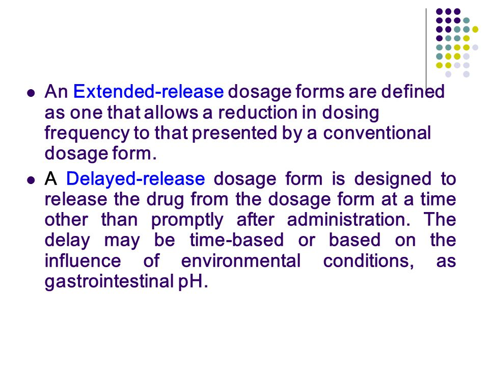 8. MODIFIED-RELEASE DOSAGE FORMS AND DRUG DELEVERY SYSTEMS - ppt ...