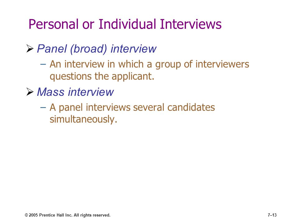 Personal or Individual Interviews