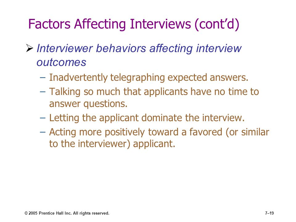 Factors Affecting Interviews (cont'd)