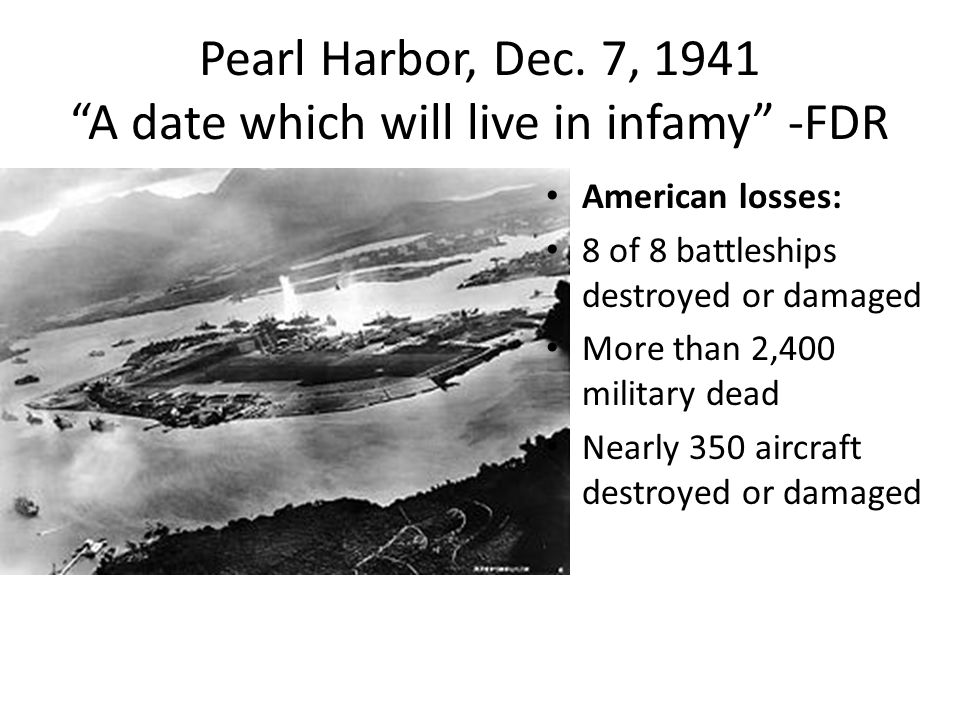 december 7 1941 a day that will live in infamy On dec 8, 1941, franklin delano roosevelt stood up before congress and delivered a fiery speech condemning the attack on pearl harbor naval base the day before within one hour, congress passed a formal declaration of war, ushering the us into the second world war tuesday marks the 69th.