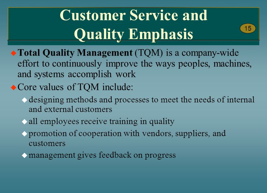 Customer Service and Quality Emphasis