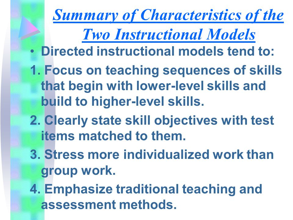 Summary of Characteristics of the Two Instructional Models