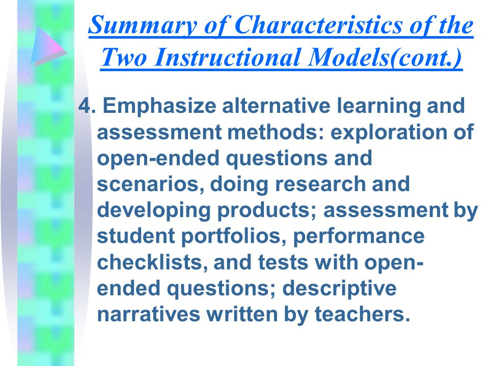 Summary of Characteristics of the Two Instructional Models(cont.)