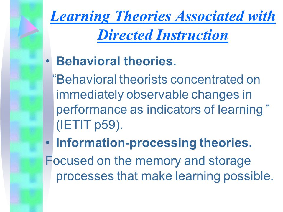 Learning Theories Associated with Directed Instruction