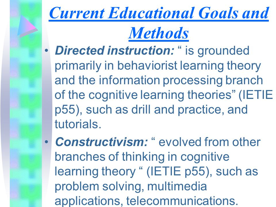 Current Educational Goals and Methods