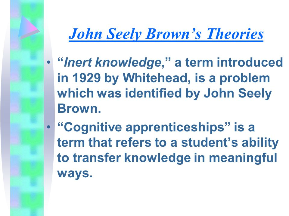 John Seely Brown's Theories