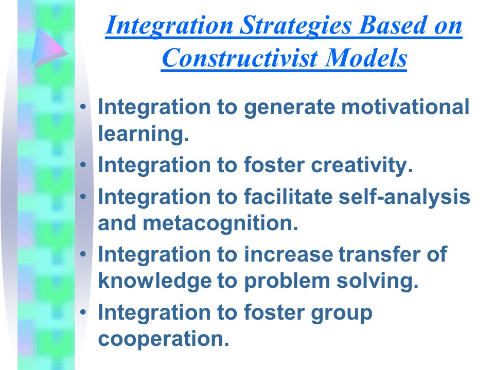 Integration Strategies Based on Constructivist Models