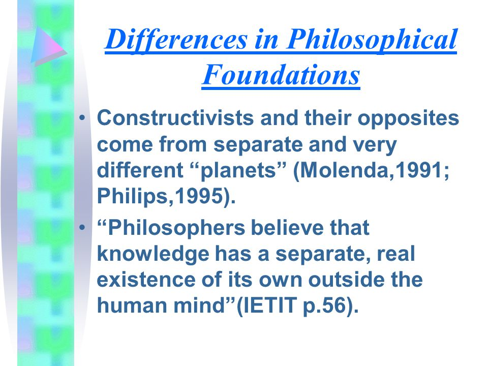 Differences in Philosophical Foundations