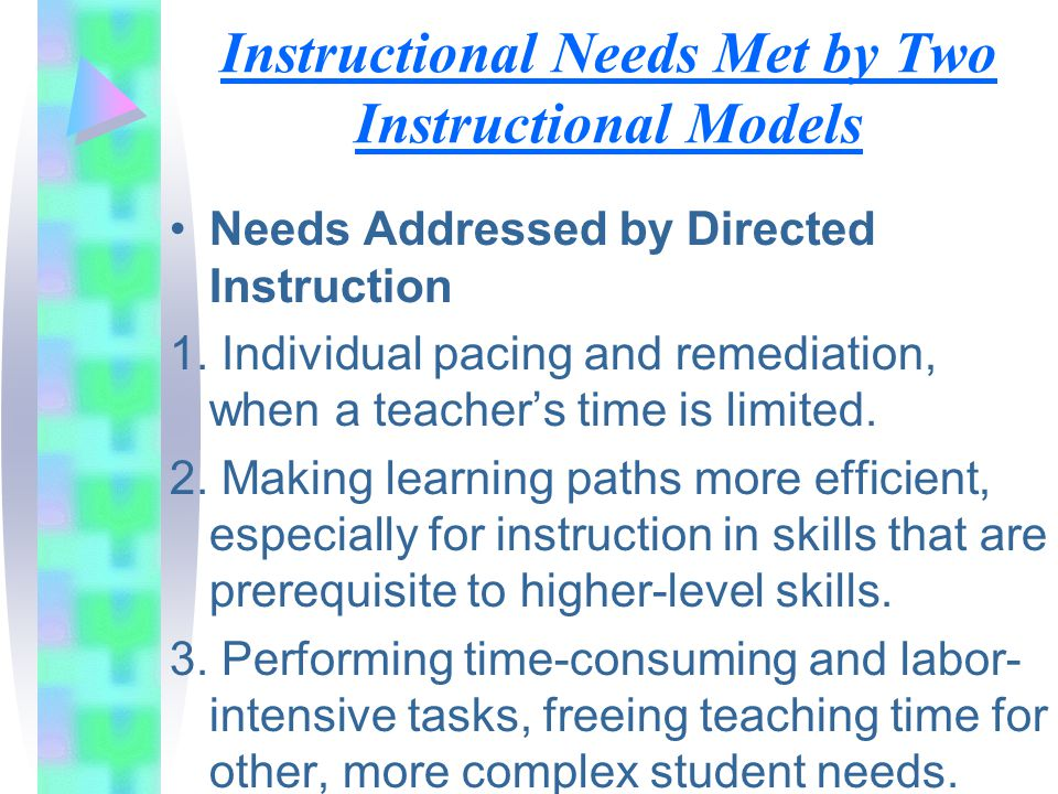 Instructional Needs Met by Two Instructional Models