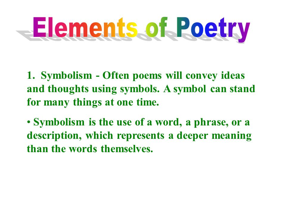 symbolism on plays and poems Color symbolizes different things to various cultures and countries this page is the most comprehensive list of color symbolism on the internet find out what color means in various religions and emotions.