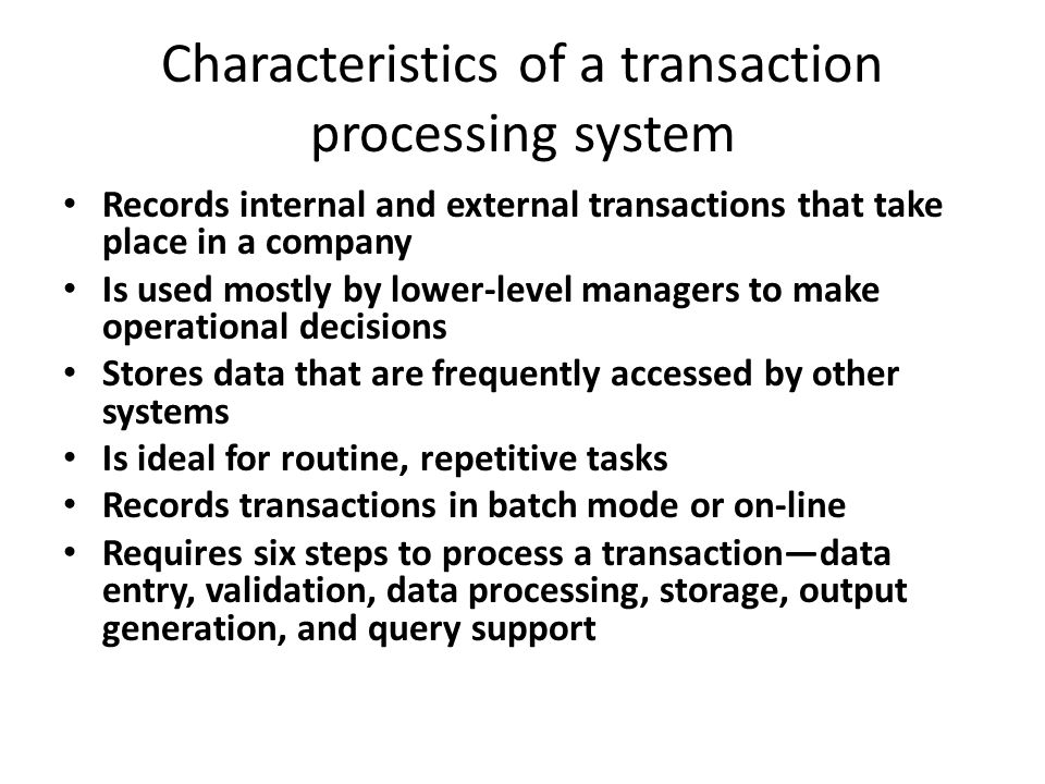 online transaction processing system Transaction processing systems are the backbone of an organization because  they  also called online transaction processing (oltp), the oltp market is a.