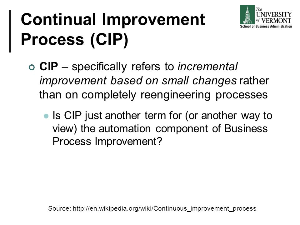 Continual Improvement Process (CIP)