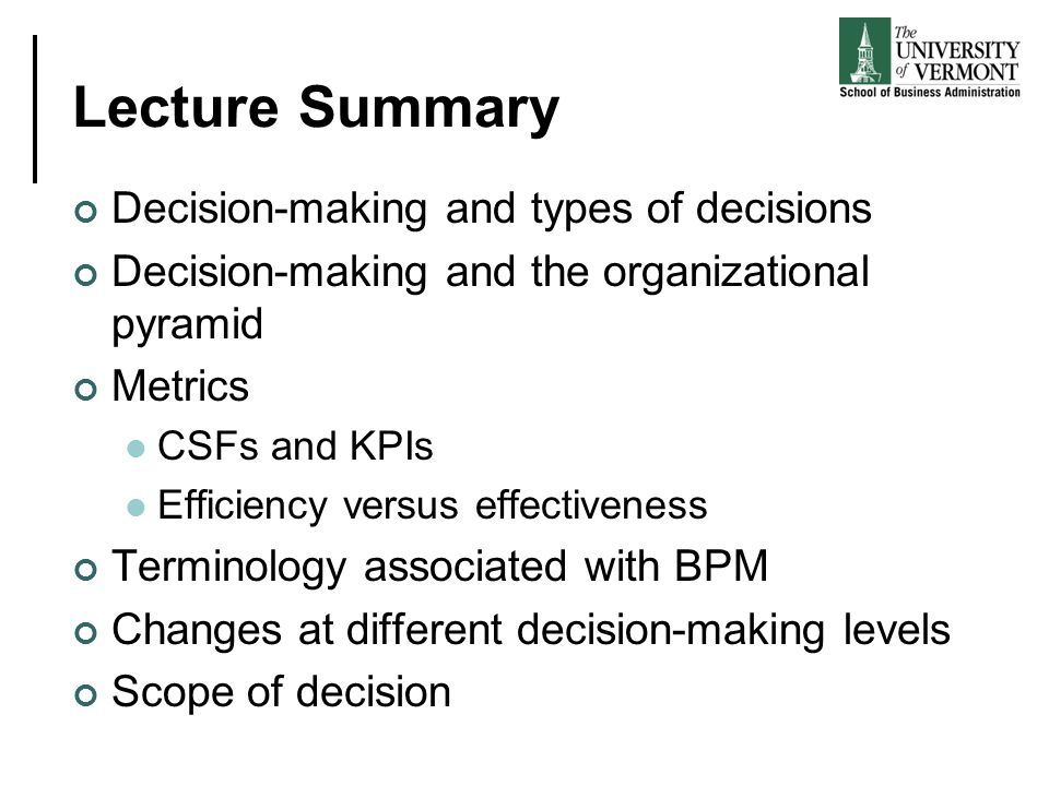 Lecture Summary Decision-making and types of decisions