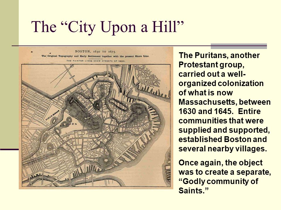 the puritan community as a city upon a hill according to john winthrop That reason lose any aspect of his citizenship and its rights, according to the  code  edmund morgan's biography of john winthrop is a delight  of the  difficulties puritans experienced living in a society they perceived to be  thoroughly corrupt  for we must consider that we shall be as a city upon a hill,  the eyes of all.