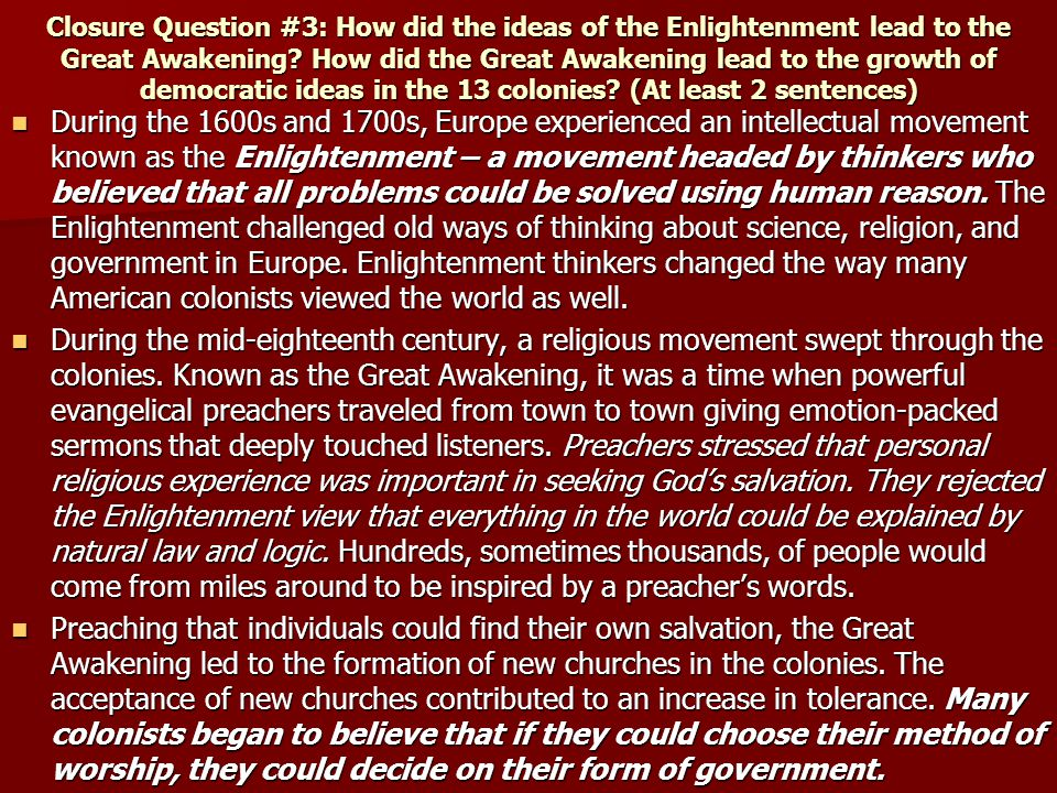 the importance of the enlightement and the great awakening for the american colonists for their view Please help my ap history essay how did the great awakening and the enlightement influence colonial because so many colonists increased their.