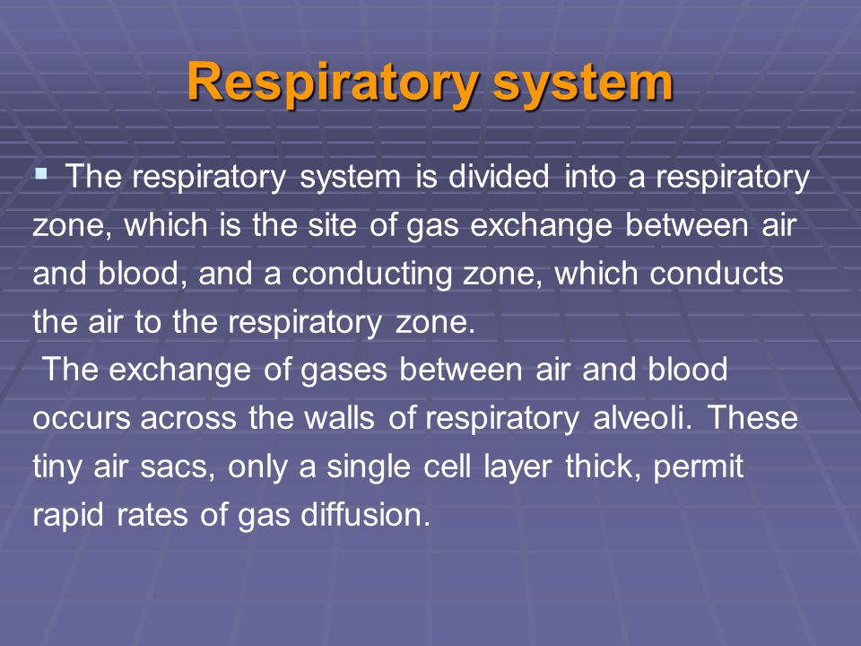 Respiratory system The respiratory system is divided into a respiratory. zone, which is the site of gas exchange between air.