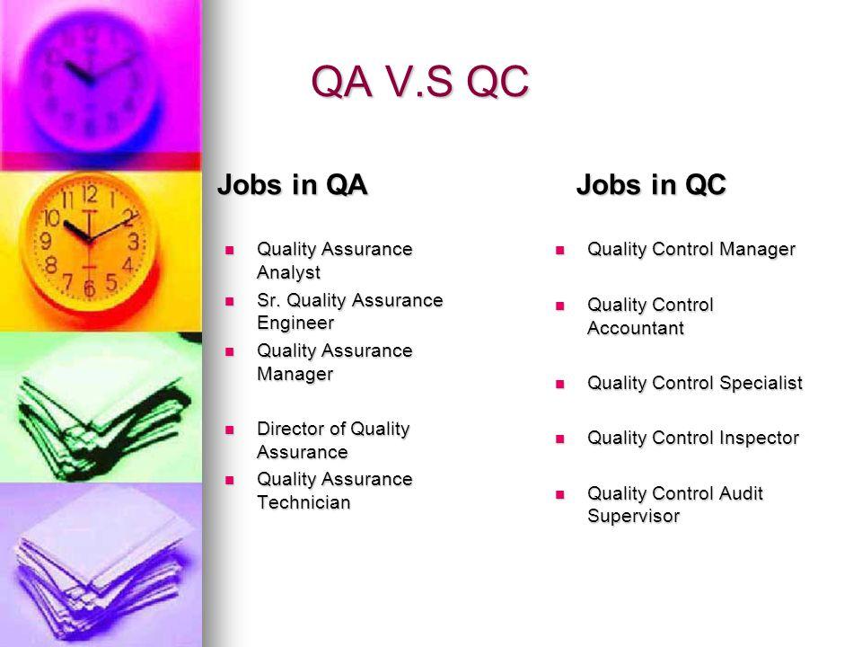 Quality Assurance VS Quality Control Ppt Video Online Download - Quality Assurance Technician Job Description