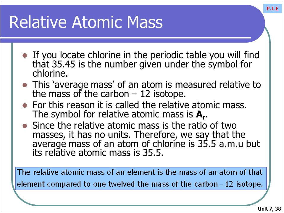 Atomic theory unit ppt video online download relative atomic mass if you locate chlorine in the periodic table you will find that 3545 urtaz Choice Image