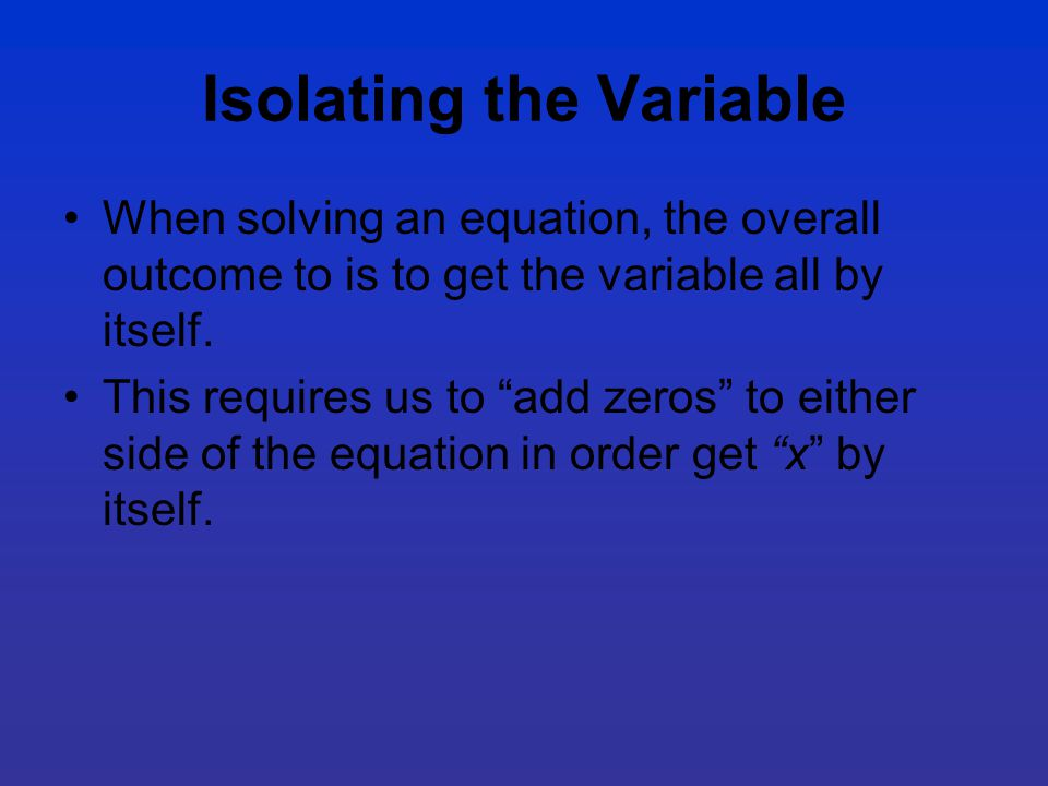 Isolating the Variable