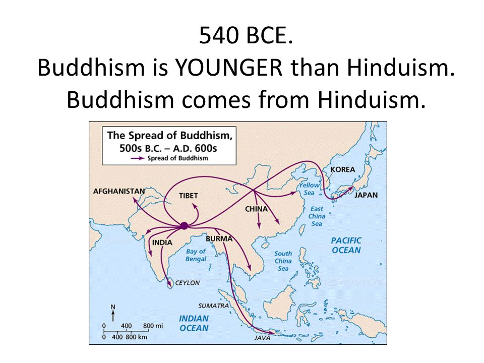 540 BCE. Buddhism is YOUNGER than Hinduism