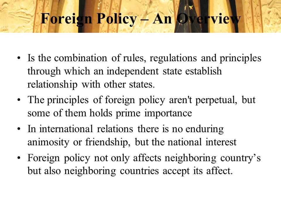 Foreign Policy – An Overview