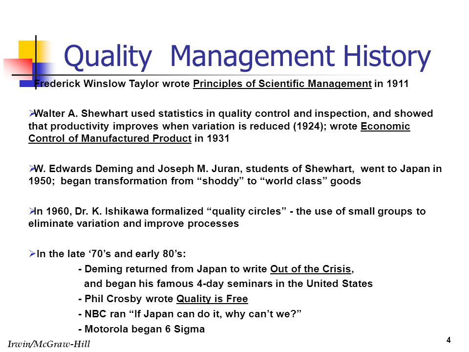 history of total quality management Quality management: then, now and toward the future we wanted to talk about quality, improvement tools considered the originator of total quality management.