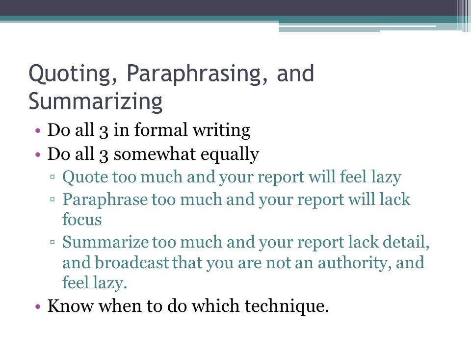 paraphrasing and summarizing 2 essay Quoting, paraphrasing, and summarizing including information, statistics, images, or other elements from reputable sources is an important way to bolster your argument in an academic paper such material can serve as a starting point for your essay, give background and context for your ideas, provide evidence of your claims, or demonstrate.
