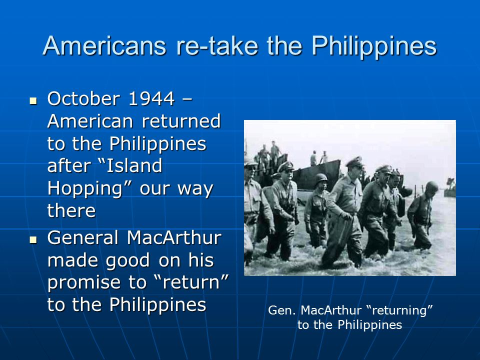 Americans re-take the Philippines