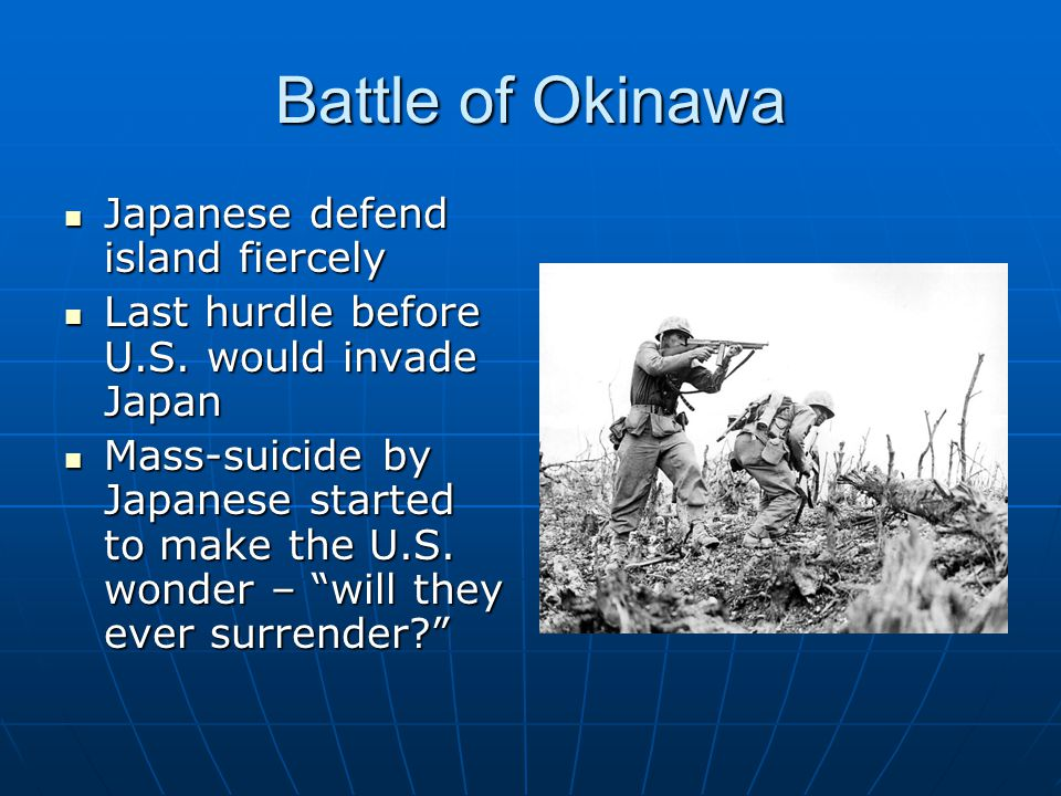 Battle of Okinawa Japanese defend island fiercely