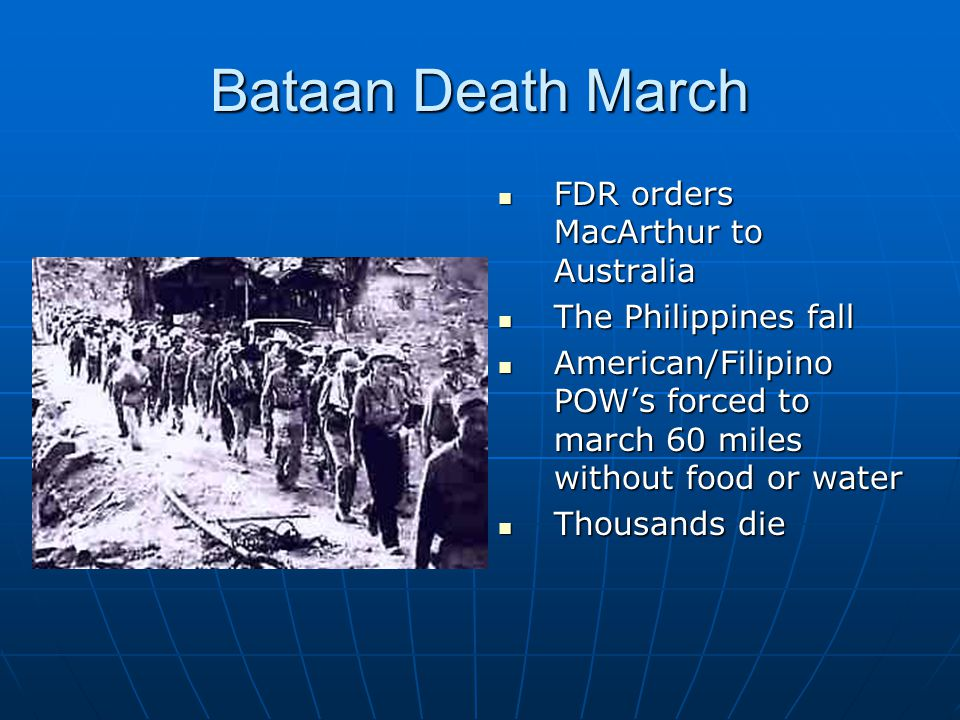 Bataan Death March FDR orders MacArthur to Australia