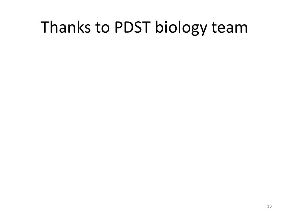 Thanks to PDST biology team