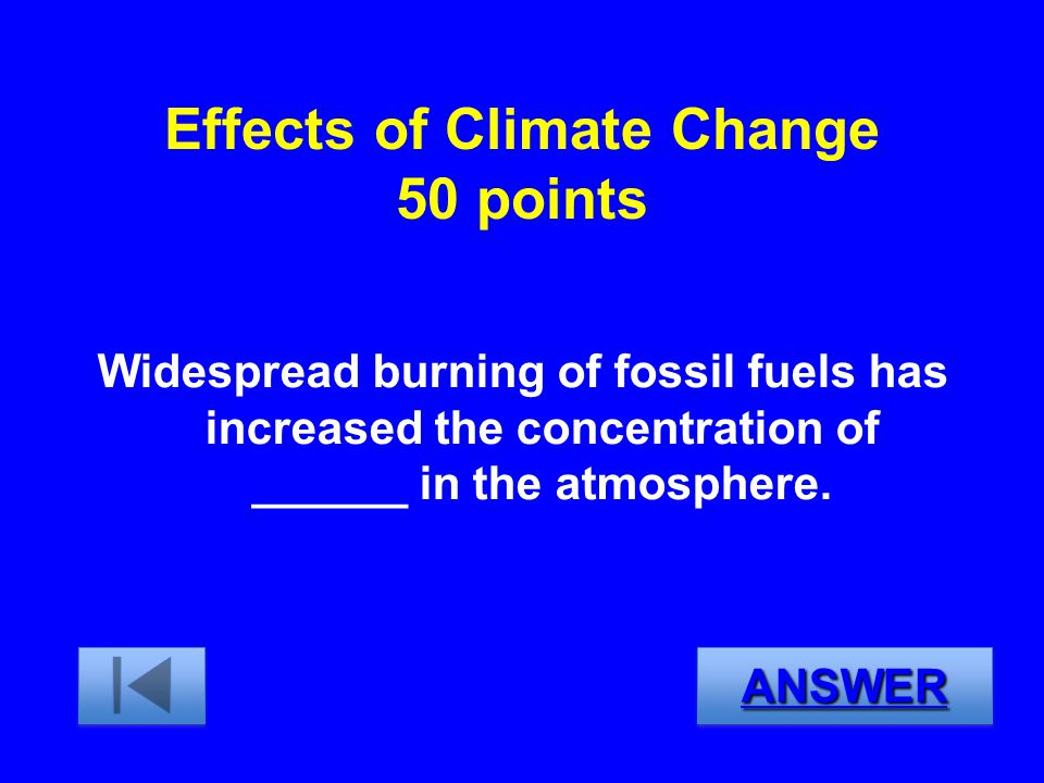 Effects of Climate Change 50 points