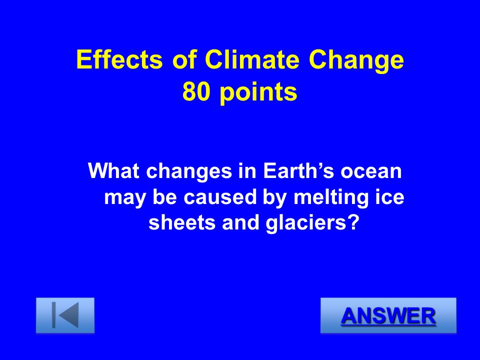Effects of Climate Change 80 points