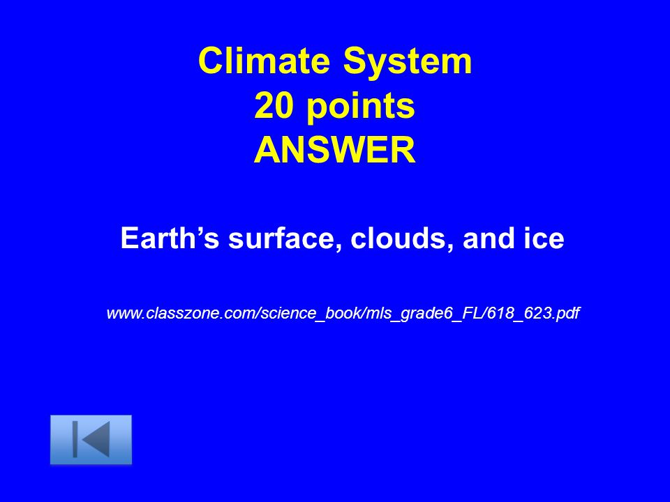 Climate System 20 points ANSWER