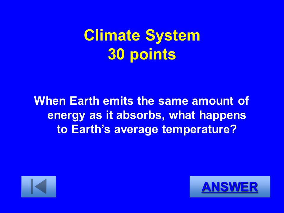 Climate System 30 points ANSWER
