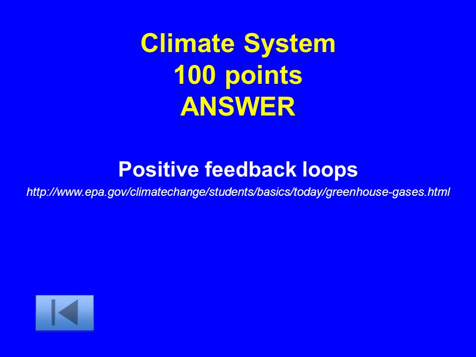 Climate System 100 points ANSWER
