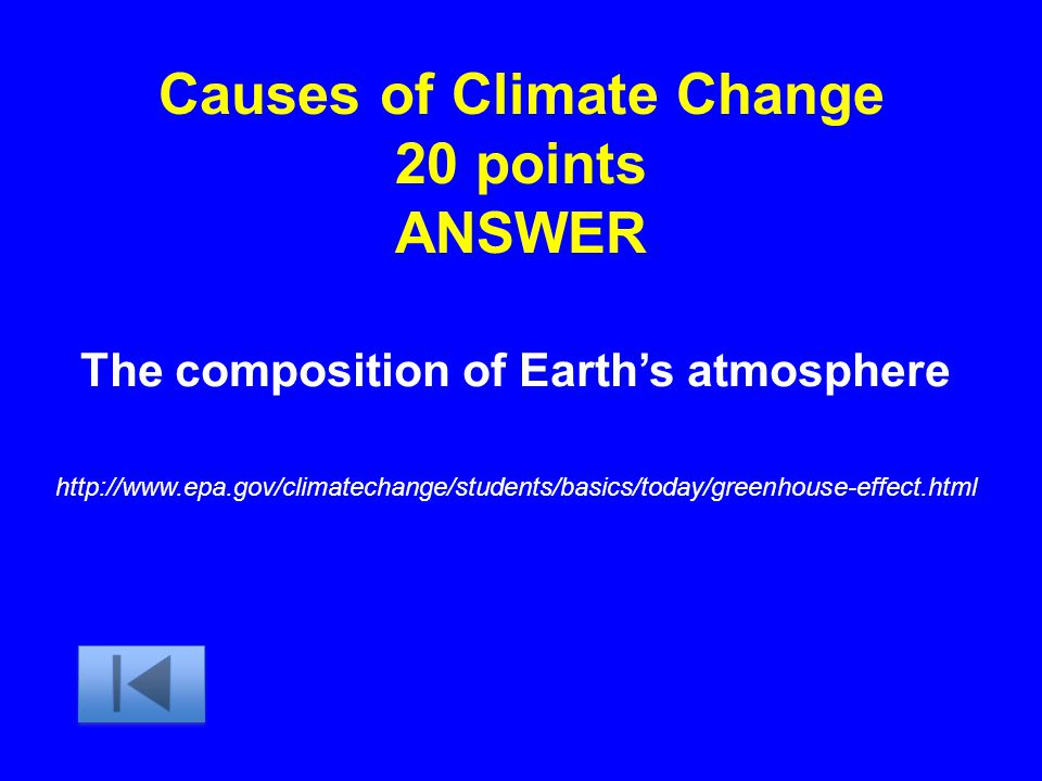 Causes of Climate Change 20 points ANSWER